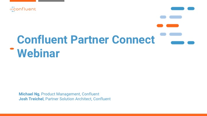 Partner Connect Webinar: Product Deep Dive – Confluent Operator