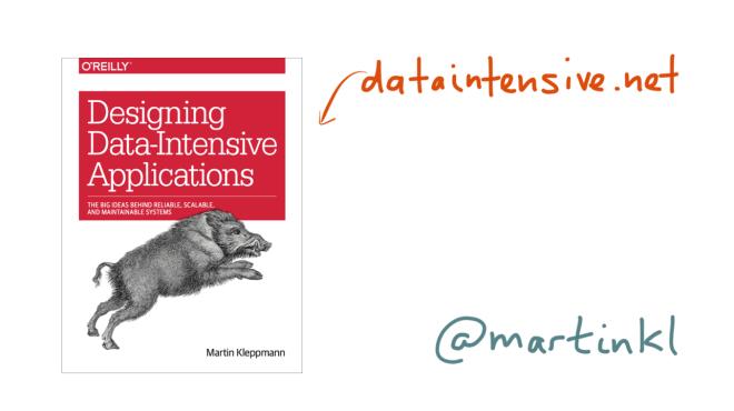 Designing Data-Intensive Applications