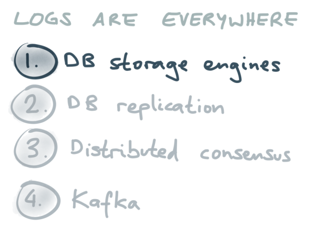 Logs are everywhere: DB storage engines