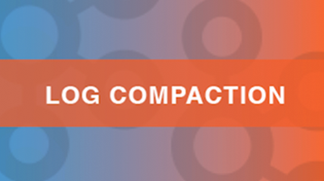 Log Compaction – Highlights in the Apache Kafka ® and Stream Processing Community – March 2017