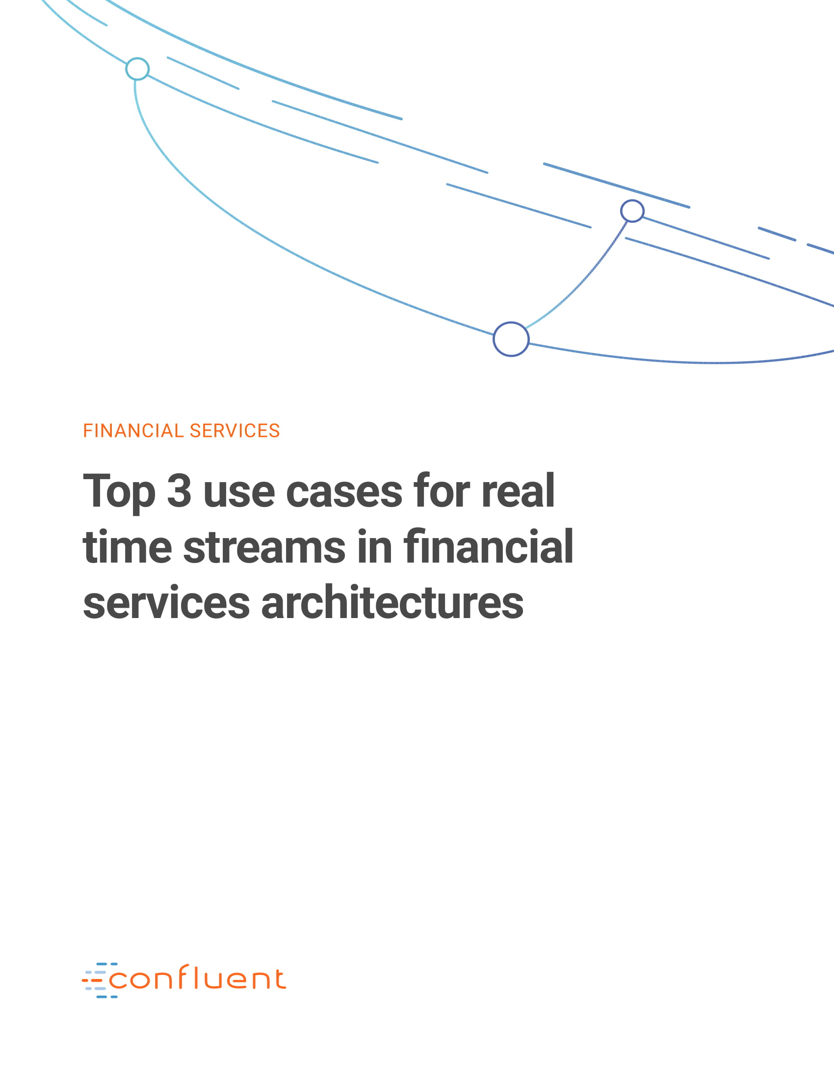 Top 3 Streaming Use Cases for Financial Services
