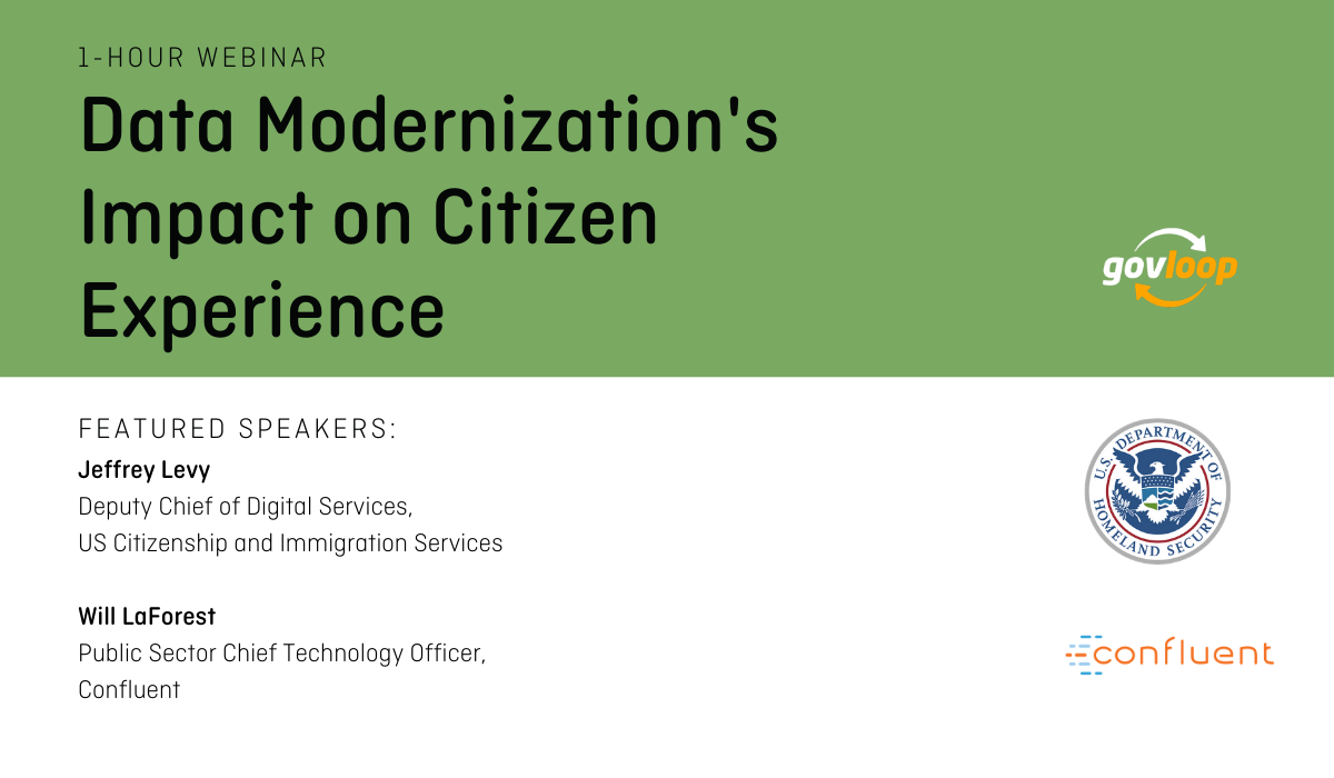 GovLoop Webinar: Data Modernization's Impact on Citizen Experience