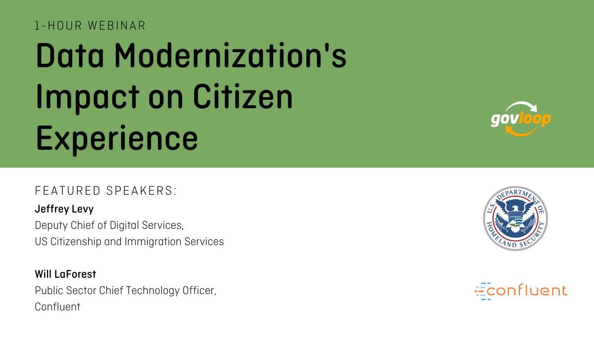 GovLoop Webinar: Data Modernization's Impact on Citizen Experience