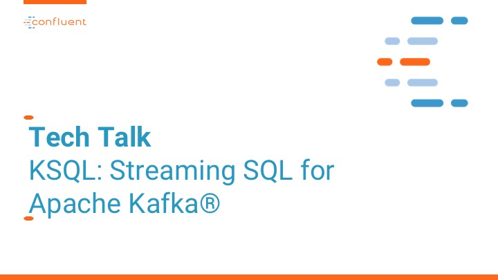 A Virtual Tech Talk for Millennium: KSQL: Streaming SQL for Apache Kafka®