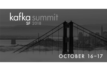 Highlights of the Kafka Summit San Francisco 2018 Agenda