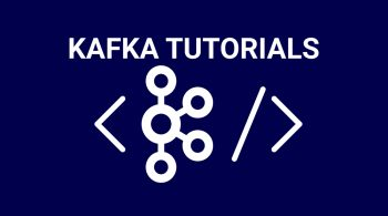 Kafka Tutorials