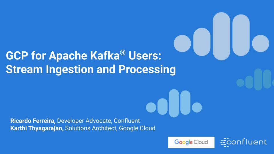 GCP für Apache Kafka®-Nutzer: Streameinspeisung und -verarbeitung