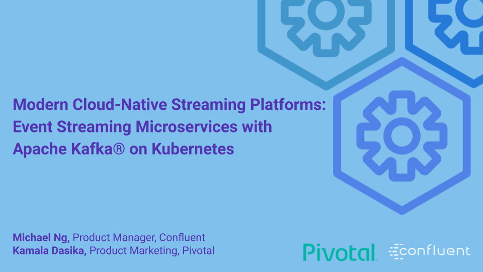 Modern Cloud-Native Streaming Platforms: Event Streaming Microservices with Apache Kafka® on Kubernetes