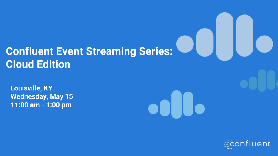 Confluent Event Streaming Series – Cloud Edition
