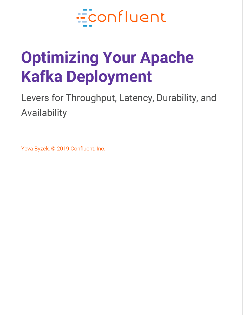 Optimizing Your Apache Kafka Deployment