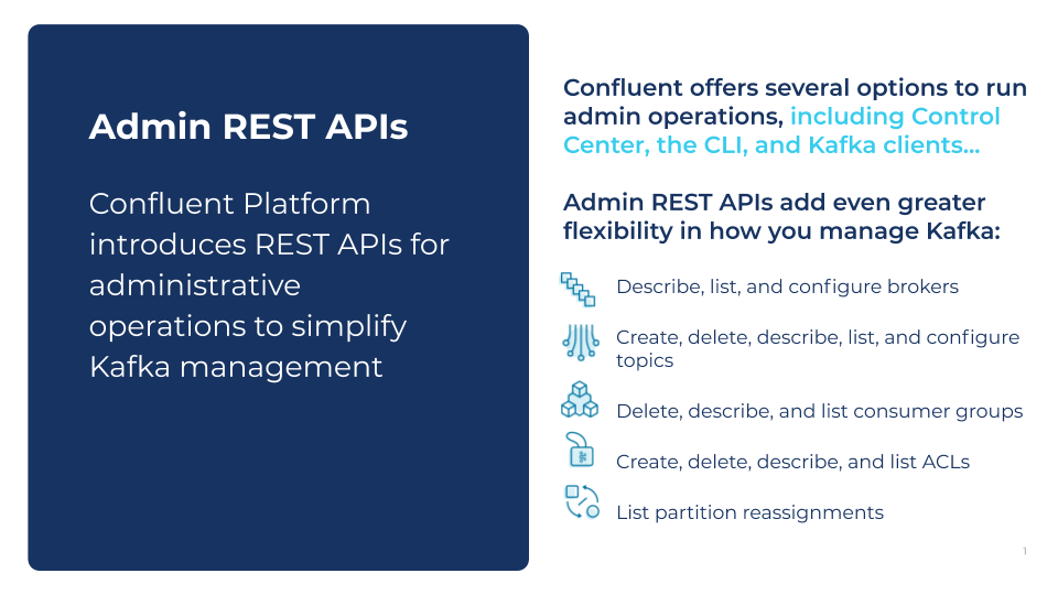 Confluent offers several options to run admin operations, including Control Center, the CLI, and Kafka clients...