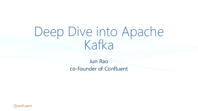 Apache Kafka Core Internals: A Deep Dive