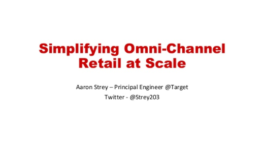Simplifying Omni-Channel Retail at Scale with Event Streaming