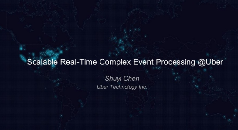 Scalable Real-time Complex Event Processing @ Uber