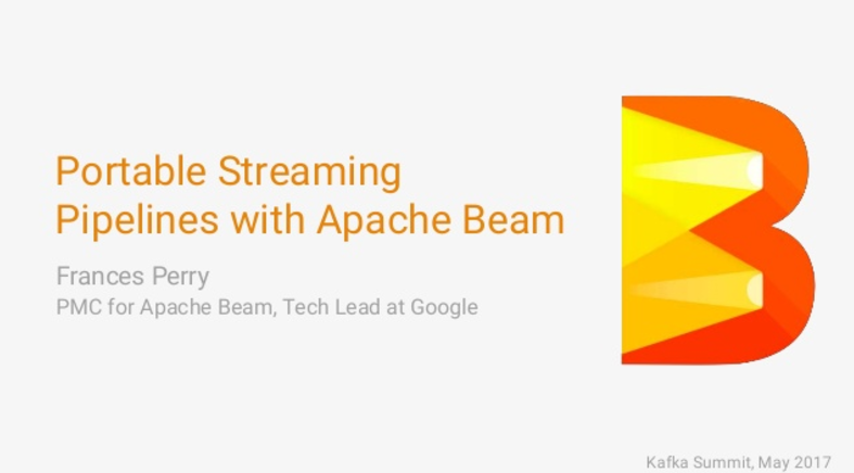 Portable Streaming Pipelines with Apache Beam