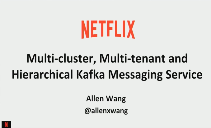 Multi-Tenant, Multi-Cluster and Hierarchical Kafka Messaging Service