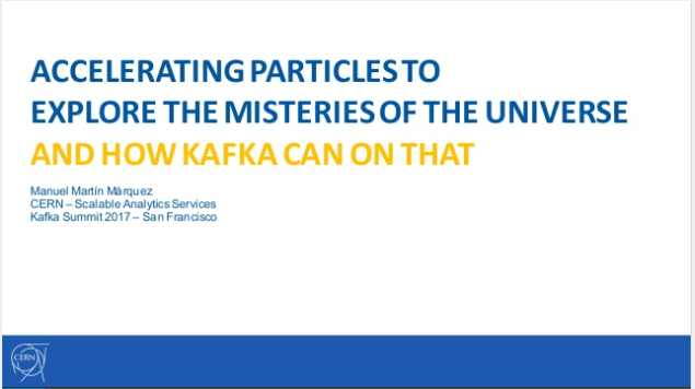 Accelerating Particles to Explore the Mysteries of the Universe and How Kafka Can Help on That