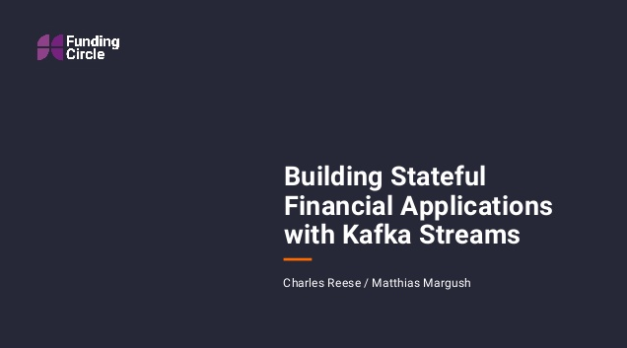 Building Stateful Financial Applications with Kafka Streams