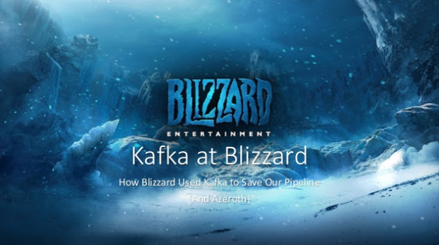 How Blizzard Used Kafka to Save Our Pipeline (and Azeroth)