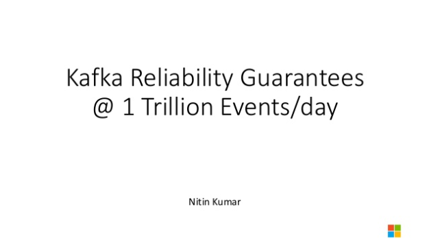 Providing Reliability Guarantees in Kafka at One Trillion Events Per Day