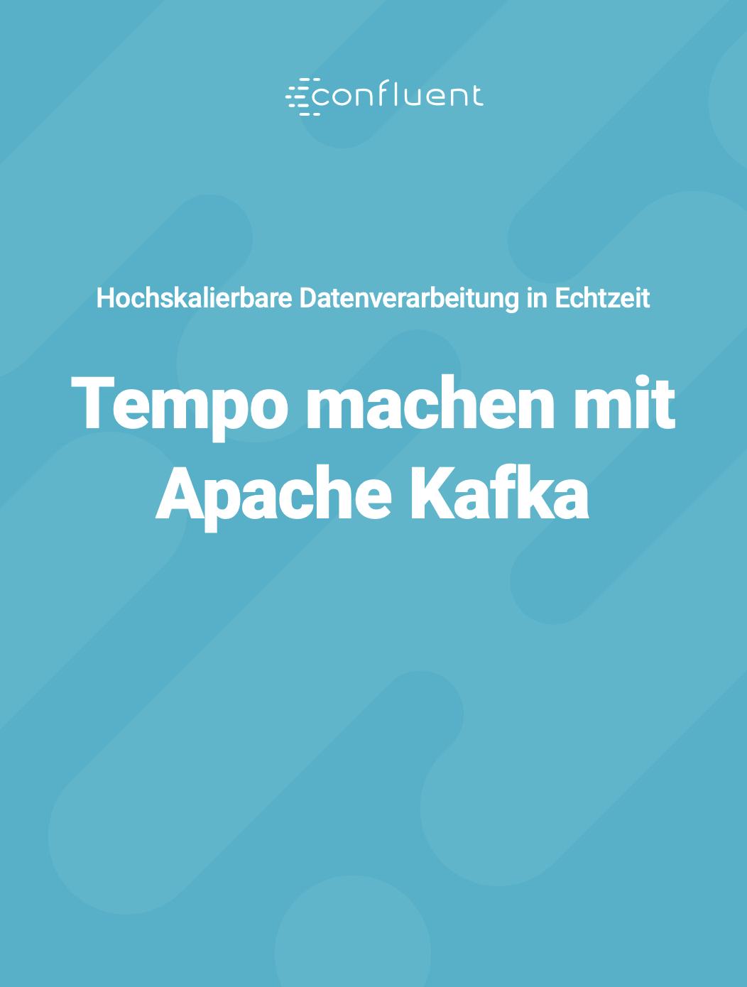 Tempo Machen Mit Apache Kafka®