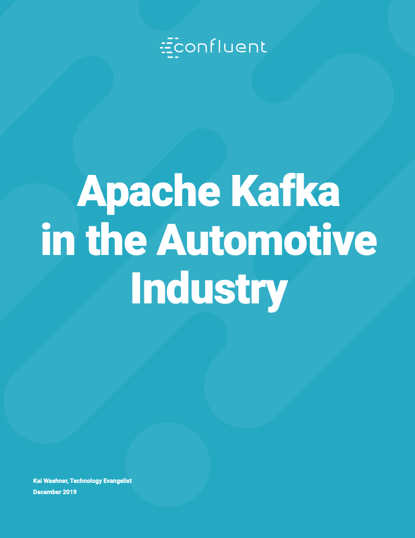 Apache Kafka® in the Automotive Industry