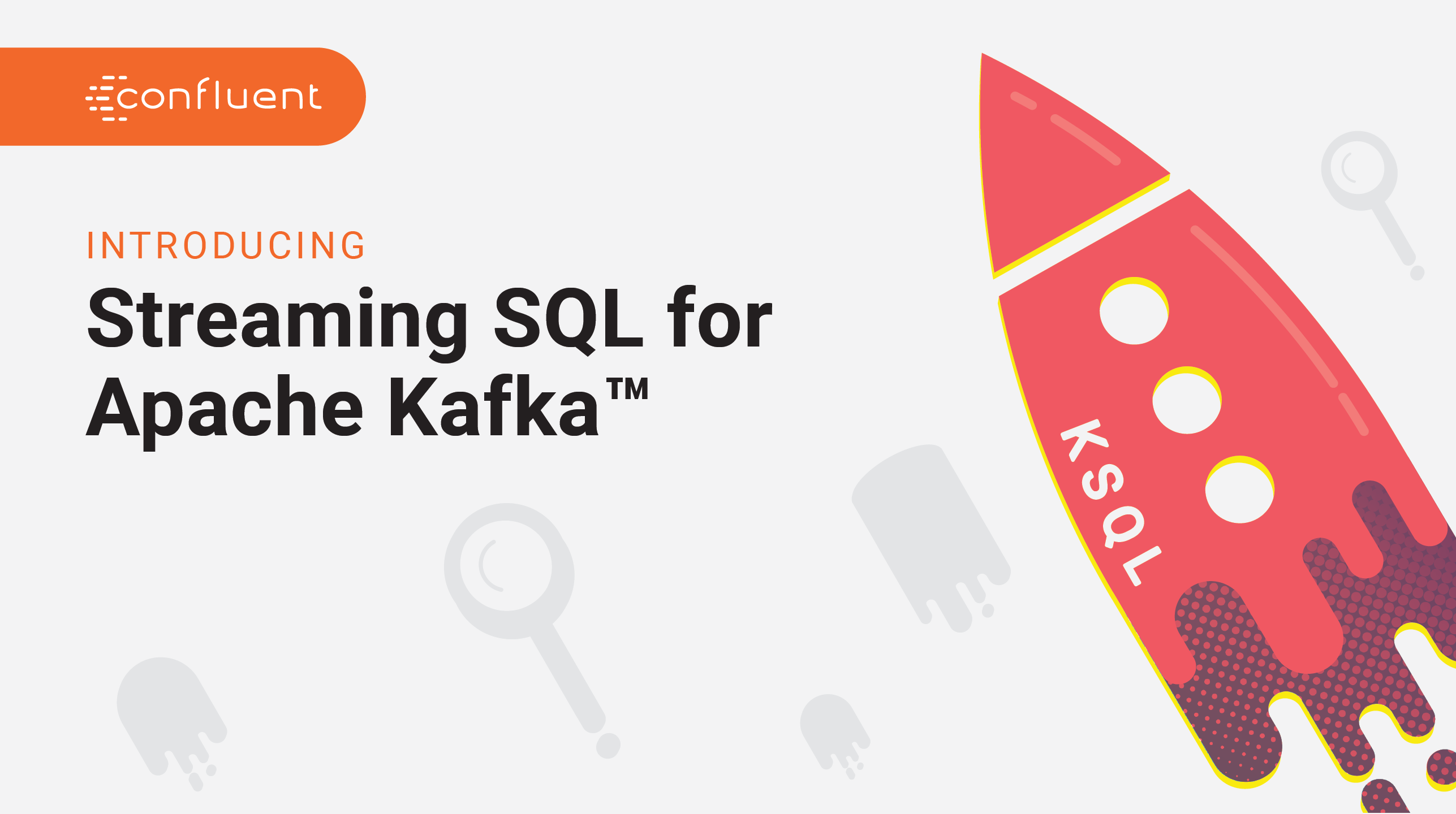 Introducing KSQL: Streaming SQL for Apache Kafka