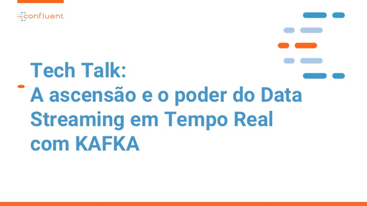 A ascensão e o poder do Data Streaming em Tempo Real com KAFKA