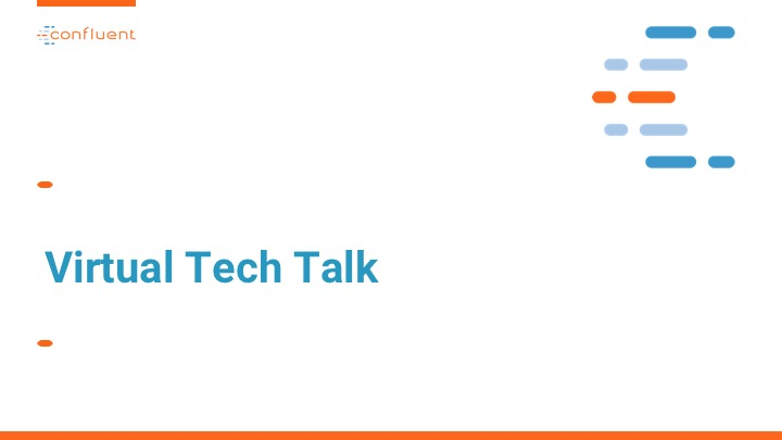 Epic Games Virtual Tech Talk, Hosted by Confluent