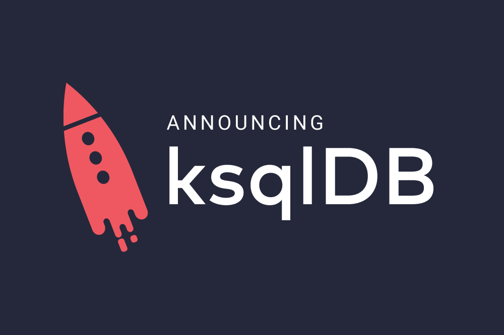 Introducing ksqlDB