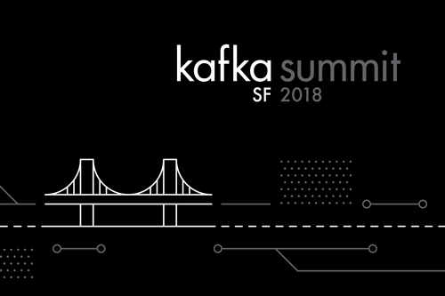 That's a Wrap! Kafka Summit San Francisco 2018 Roundup