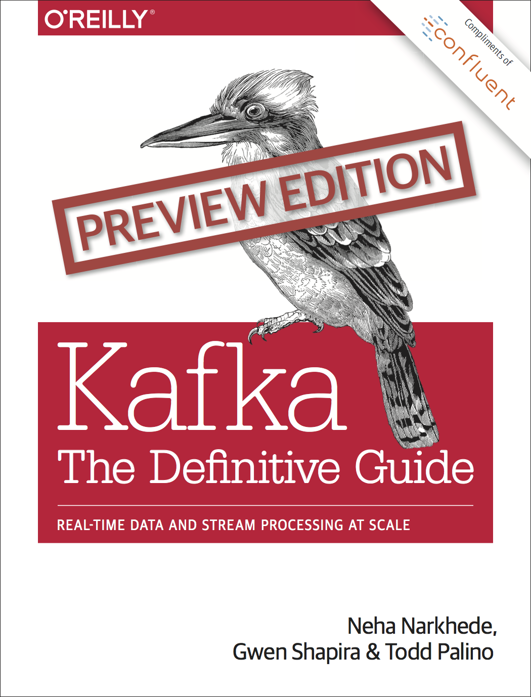 Kafka: The Definitive Guide  (Preview Edition)