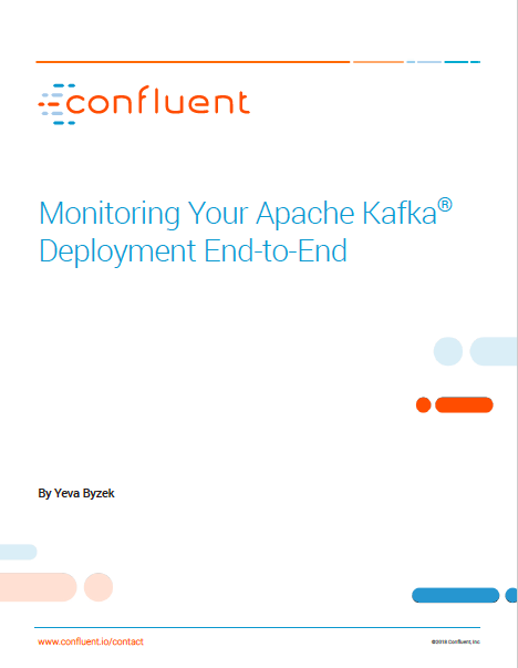 Monitoring Your Apache Kafka® Deployment End-to-End