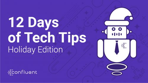 12 Days of Tech Tips