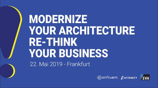 Modernizing Architecture: Confluent, Attunity & SVA laden ein nach Frankfurt
