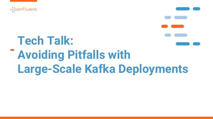 A Virtual Tech Talk for Millennium: Avoiding Pitfalls with Large-Scale Kafka Deployments