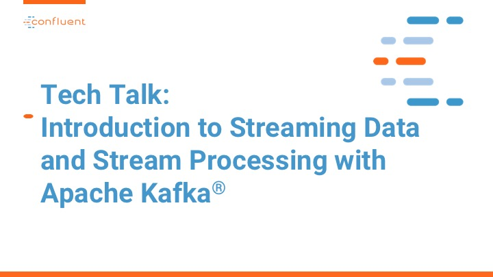 A Virtual Tech Talk for Millennium: Introduction to Streaming Data and Stream Processing with Apache Kafka®