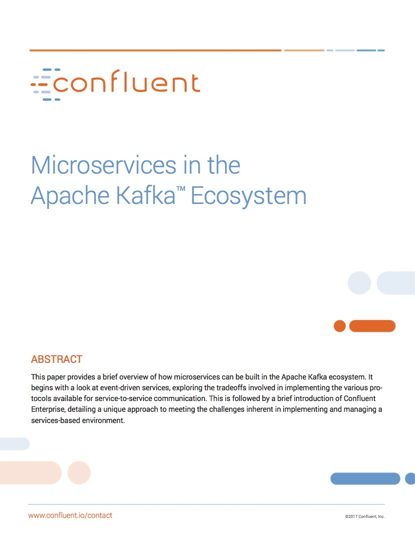 Microservices in the Apache Kafka ® Ecosystem