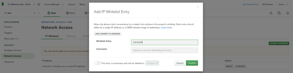 Add IP Whitelist Entry: 0.0.0.0/0